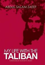 My Life with the Taliban Columbia/Hurst