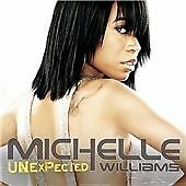 Michelle Williams - Unexpected (2008)  CD  NEW/SEALED  SPEEDYPOST