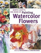 North Light's Big Book of Painting Watercolor Flowers  (ExLib)