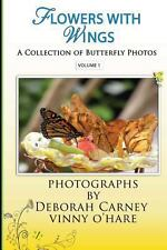 Flowers with Wings : Butterfly Photographs Coffee Table Books for Kindle by...