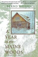 A Year In The Maine Woods Heinrich, Bernd Paperback