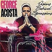 George Acosta - Visions Behind Expressions (CD)