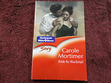 BRIDE BY BLACKMAIL  BY  CAROLE MORTIMER  =MILLS & BOON=SEXY=