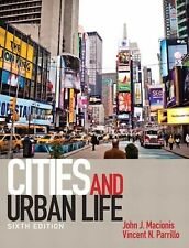 Cities and Urban Life by Vincent N. Parrillo and John J. Macionis ,6ed