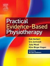 Practical Evidence-Based Physiotherapy by Gro Jamtvedt, Judy Mead, Robert...