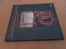 DA ANTONELLO DA MESSINA A REMBRANDT - CAPOLAVORI D'ARTE EUROPEA - ELECTA ED 1996
