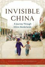 Invisible China: A Journey Through Ethnic Borderlands-ExLibrary