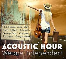 ACOUSTIC HOUR: WE ARE INDEPENDENT 2 CD NEU JAMES BLUNT/COLDPLAY/ED SHEERAN/+