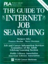 The Guide to Internet Job Searching, 1998-1999 by Steve Oserman, Margaret...
