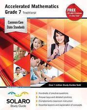 Common Core Accelerated Mathematics Grade 7 Traditional: SOLARO Study Guide Com