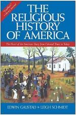 The Religious History of America : The Heart of the American Story from...