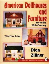 American Dollhouses and Furniture from the 20th Century: With Pric.. - Hardcover