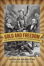 A Nation Divided Studies in the Civil War Era: Gold and Freedom : The...