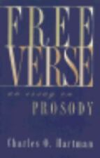 Free Verse: An Essay on Prosody, Charles  O. Hartman, Good Book