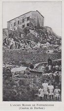 1910  --  L ANCIEN MANOIR DE FONTJONCOUSE   3J646