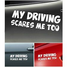 Funny My Driving Scares Me Too Car SUV Warning Reflective Sticker Graphics Decal