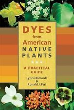 Dyes from American Native Plants: A Practical Guide-ExLibrary