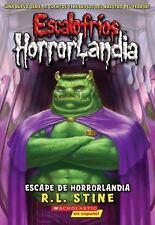 Escalofríos Horrorlandia: Escape de Horrorlandia 11 by R. L. Stine (2014,...