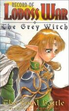 Record of Lodoss War: Record of Lodoss War the Grey Witch Book 3 Bk. 3 : The...