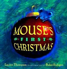 Mouse's First Christmas by Lauren Thompson and Buket Erdogan (1999, Picture...