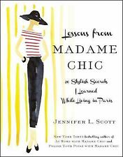 Lessons from Madame Chic: 20 Stylish Secrets I Learned While Living in-ExLibrary