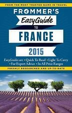 Frommer's EasyGuide to France 2015 (Easy Guides)-ExLibrary