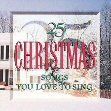25 Christmas Songs You Love to Sing, 25 Christmas Songs You Love to S, 724382005
