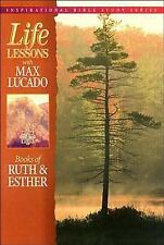 Inspirational Bible Study: Book of Ruth and Esther by Max Lucado (1996,...