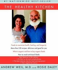 The Healthy Kitchen by Andrew Weil and Rosie Daley (2003, Paperback)