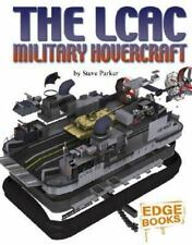 Cross-Sections: The LCAC Military Hovercraft by Steve Parker (2007, Reinforced)