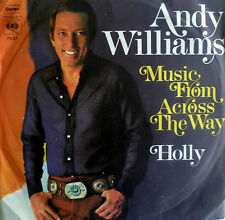"7"" 1971 VG ++++! Andy Williams Music from across the Way"