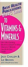 User's Guide to Vitamins & Minerals: Basic Health Publications (Basic Health Pub