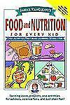 Janice VanCleave's Food and Nutrition for Every Kid: Easy Activities T-ExLibrary