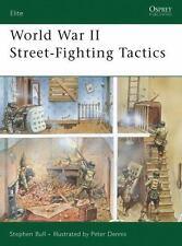 World War II Street-Fighting Tactics Elite