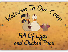 Eggs and Chicken Poop Indoor Outdoor Aluminum No Rust No Fade Sign