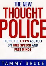 The New Thought Police by Tammy Bruce