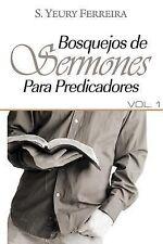 Bosquejos de Sermones para Predicadores: Bosquejos de Sermones para...