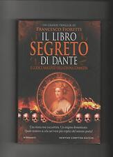 Francesco fioretti IL LIBRO SEGRETO DI DANTE codice nascosto della Divina Commed
