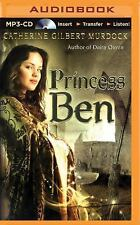 Princess Ben : Being a Wholly Truthful Account of Her Various Discoveries and...