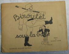 Biroulet sous la botte - SEMPE Raymond Edité par PICQUOT Raymond 1944
