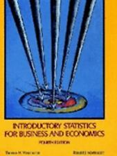Introductory Statistics for Business and Economics, 4th Edition by Wonnacott, T