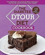 The Diabetes DTOUR Diet Cookbook : 200 Delicious Recipes~LOSE 25 LBS IN 6 WKS!