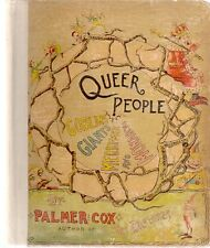 Palmer Cox. QUEER PEOPLE SUCH AS GOBLINS, GIANTS, MERRY-MEN. c1988