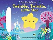 Twinkle, Twinkle, Little Star : Sing and Smile Stories by Scarlett Wing...