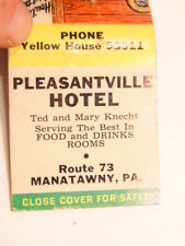 Early advertising matchbook: Pleasantville Hotel, Manatawny, PA, Rt 73