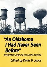 Oklahoma I Had Never Seen Before: Alternative Views of Oklahoma History, , , Ver