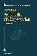 Probability via Expectation (Springer Texts in Statistics), Whittle, Peter, Good