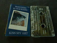 PAINTERS & DOCKERS KISS MY ART ULTRA RARE AUSSIE CASSETTE TAPE!