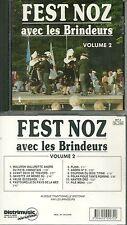 RARE / CD - FEST NOZ AVEC LES BRINDEURS ( VOL. 2 ) BRETAGNE / COMME NEUF