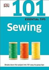 101 Essential Tips: Sewing by DK Publishing -Paperback